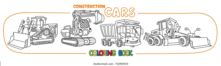 Grader, bulldozer, excavator and dump truck. Small funny vector cute cars with eyes and mouth. Coloring book set for kids. Children vector illustration. Construction machinery.