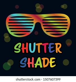 Gradient shutter shades sunglasses. Bright signboard. Vector illustration.