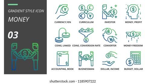 Gradient style icon pack for money, currency, yen, curriculum, investor, money, profit, coin, link, coins, conversion, rate, converter, money freedom, accounting, book, businessman, dollar, income.
