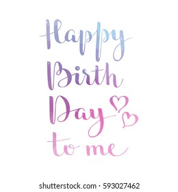 happy birthday to me images stock photos vectors shutterstock
