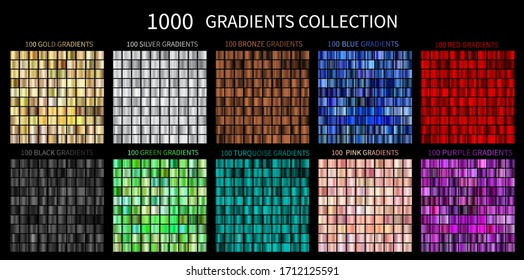 Gradients Vector Megaset Big collection of metallic gradients 1000 glossy colors backgrounds Gold, bronze, silver, chrome, metal, black, red, green, blue, purple, pink, yellow, gold turquoise colors