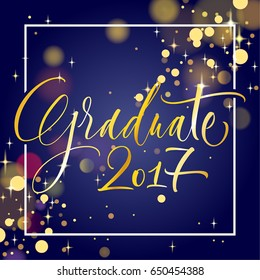 Graduate 2017. Hand drawn lettering for graduation design, congratulation event, party, high school or college graduate. Modern calligraphy, brush painted letters. Vector illustration.