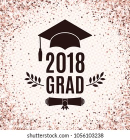 Graduate 2018 class of rose gold greeting card with hat, scroll and laurel for invitation, banner, poster, postcard. Vector illustration. All isolated and layered
