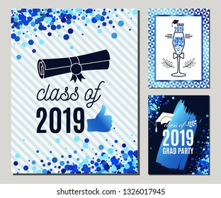Graduate 2019 greeting cards set in blue colors. Three vector grad party invitations. Class of Grad posters. All isolated and layered