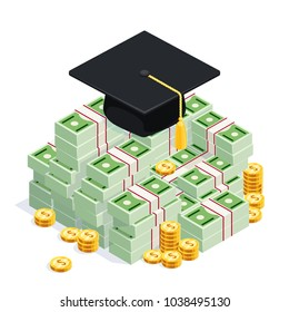 Graduate cap on a big pile of money. Isometric concept of investment in education. Vector illustration.