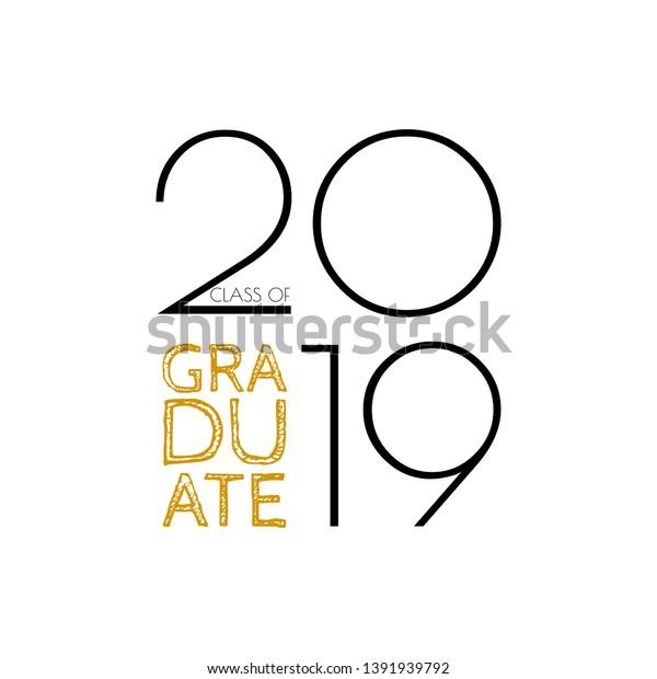 Graduate Class 2019 Vector Text Graduation Stock Vector (Royalty ...