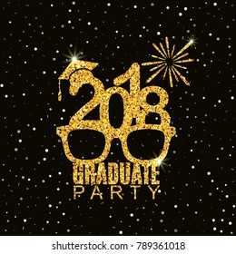 Graduate party 2018 class of greeting card with glasses, hat and fireworks for invitation, banner, poster, postcard. Vector illustration. All isolated and layered