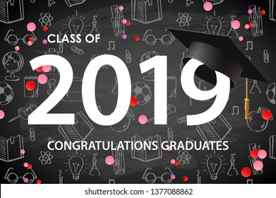 Graduating class of 2019. Poster, party invitation, greeting card chalkboard background. Grad poster, vector illustration