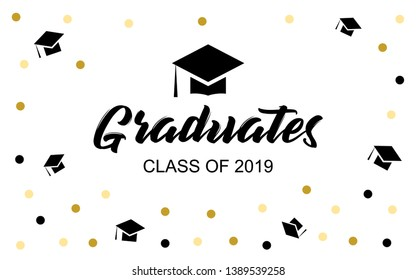Graduation cap vector banner in white background. Design elements of Graduation cap or hat, scroll, text of Class of 2019, Graduates. For greetings, invitations, posters, banners, cards designs.
