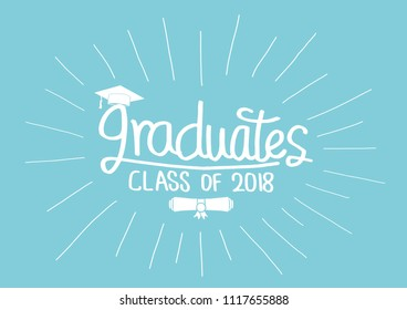 Graduation Class of 2018 greeting cards set. Vector party invitations. Grad posters