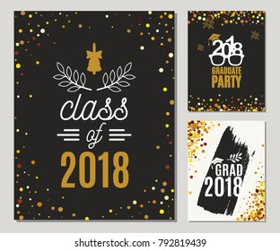 Graduation Class of 2018 greeting cards set with golden glitter. Vector graduate party invitations. Grad posters. All isolated and layered