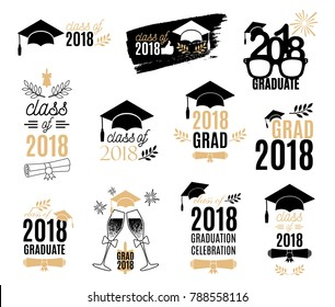 Graduation class of 2018 labels design set. Badges kit for shirt, print, seal, overlay, stamp, greeting card, invitation. Vector sign or logo. All isolated and layered