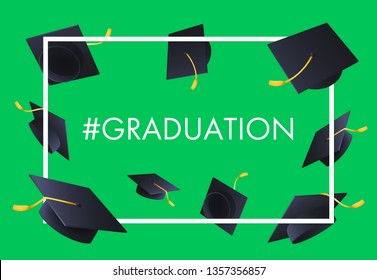 Graduation festive banner design. Text in frame and flying graduation hats on green background. Illustration can be used for posters, banners, commencement ceremony
