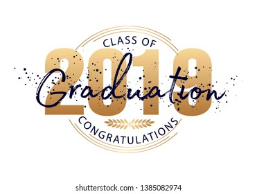 Graduation label. Vector text for graduation design, congratulation event, party, high school or college graduate. Lettering Class of 2019 for greeting, invitation card