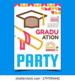 Graduation Party Event Advertising Banner Vector. Diploma And Student Hat For Graduation Ceremony On Promotional Poster. Education Completion Holiday Concept Template Style Color Illustration