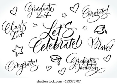 Graduation wishes lettering set for graduation design, congratulations events or photo overlays. Graduation class of 2017. Modern calligraphy, brush painted letters. Vector illustration.