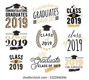 Graduation wishes overlays, lettering labels design set. Retro graduate class of 2019 badges. Hand drawn emblem with sunburst, hat, diploma, bell. Isolated. Sign or logo.