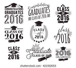 Graduation wishes overlays, lettering labels design set. Monochrome  graduate class of 2016 badges. Emblem with sunburst, hat, diploma, bell. Isolated on white. Graduates logos for web, print.