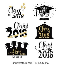 Graduation wishes overlays, set. Retro graduate class of 2018 badges. hand lettering for greeting cards, posters. t-shirt and other, vector illustration.