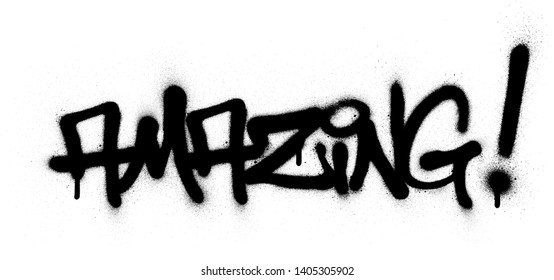 graffiti amazing word sprayed in black over white