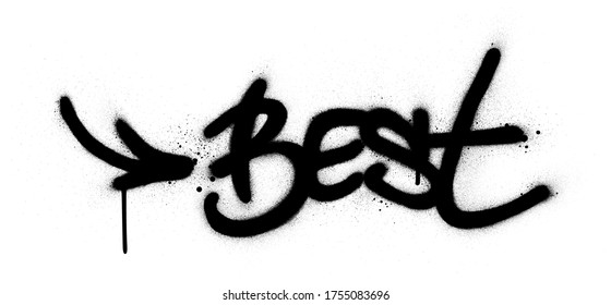 Graffiti best with arrow word sprayed in black over white