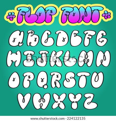 Graffiti Bubble Flop Vector Alphabet Stock Vector Royalty Free