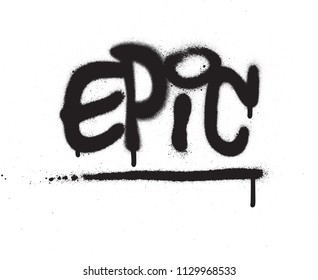 graffiti epic word sprayed in black over white