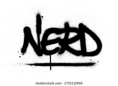 graffiti nerd text sprayed in black over white