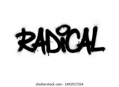 graffiti radical word sprayed in black over white