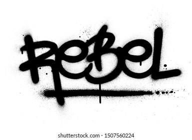 graffiti rebel word sprayed in black over white