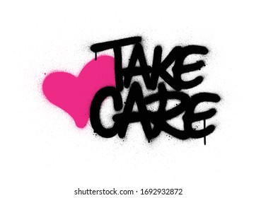 graffiti take care text with pink heart sprayed over white