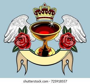 The Grail, with wings and scarlet roses and a golden crown. Old school tattoo style