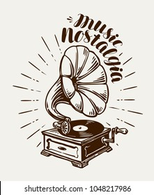 Gramophone, phonograph, record-player sketch. Music concept. Lettering vector illustration