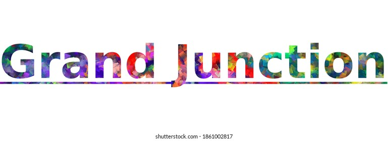 Grand Junction. Colorful typography text banner. Vector the word grand junction colorado design