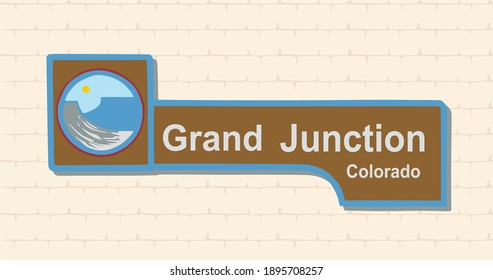 Grand Junction is a town in the state of Colorado
