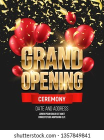 Grand opening banner with confetti and balloons. Ceremony presentation. Vector illustration.