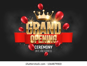 Grand opening. Banner with gold crown and balloons. Ceremony presentation. Vector illustration