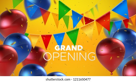 Grand Opening. Business startup open ceremony. Vector illustration. Marketing event label. Abstract background with colorful bunting flags, balloons and sparkling confetti. Ads banner template.