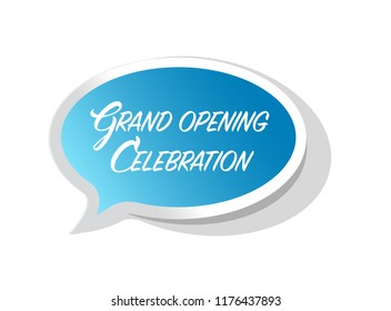 Grand opening celebration bright message bubble isolated over a white background