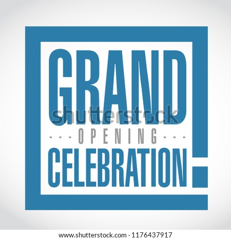 Grand opening celebration exclamation box message  isolated over a white background