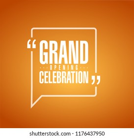 Grand opening celebration line quote message concept isolated over a orange background