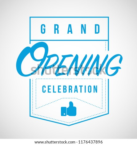 Grand opening celebration line quote message concept isolated over a white background
