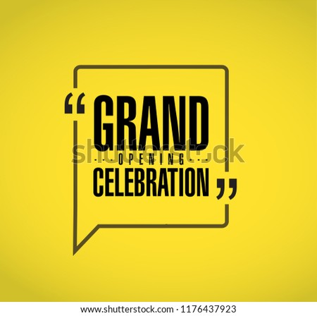 Grand opening celebration line quote message concept isolated over a yellow background