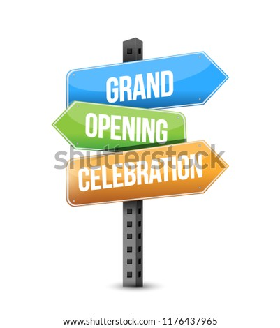 Grand opening celebration multiple destination color street sign isolated over a white background