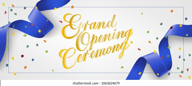Grand opening ceremony festive banner design in frame with confetti and blue streamer on white background. Lettering can be used for invitations, signs, announcements
