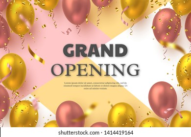 Grand opening ceremony vector banner. Realistic glossy balloons and confetti with 3d text. Opening template.