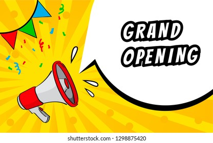 Grand opening concept. Pop art illustration with speech bubble and megafon