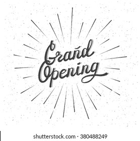 Grand Opening. Distressed background. Lettering Composition with burst. Black and white vector illustration. Eps 8
