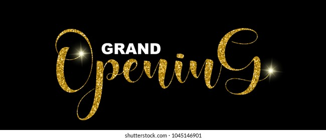 Grand Opening handwritten script, text isolated on black background, vector illustration. Gold calligraphic lettering font, glitter sparkles, design elements for web banners, cards, invitations, shop.