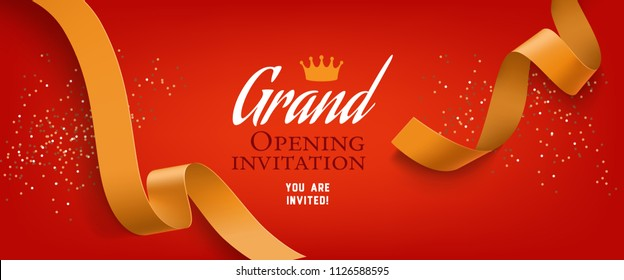 Grand opening invitation, red banner design with gold ribbon, crown and confetti. Festive template can be used for invitation cards, flyers, posters.
